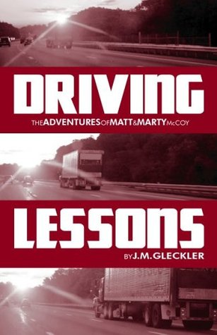 Driving Lessons: The Adventures of Matt and Marty McCoy