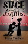 Stage Lights by Dana Burkey