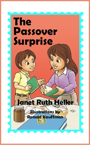 The Passover Surprise by Janet Ruth Heller