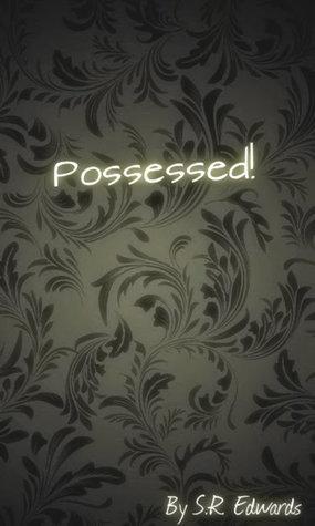 Possessed!