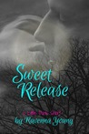 Sweet Release by Ravenna Young