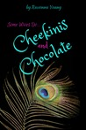 Cheekinis and Chocolate by Remi Wild