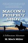 Macon's Perfect Shot: A Yellowstone Adventure