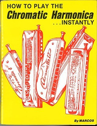 How to Play the Chromatic Harmonica