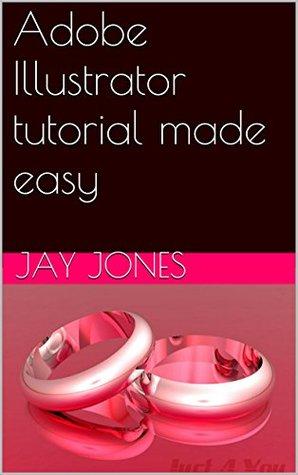 Adobe Illustrator tutorial made easy