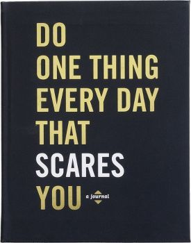 Do One Thing Every Day That Scares You: A Journal por Dian G Smith, Robie Rogge