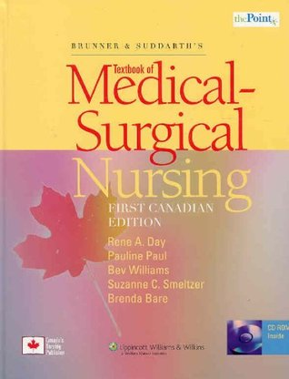 Brunner and suddarths textbook of canadian medical surgical nursing brunner and suddarths textbook of canadian medical surgical nursing with dvd rom and access code by rene a day fandeluxe Images