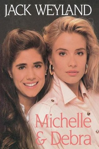 Michelle & Debra by Jack Weyland