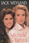 Michelle & Debra