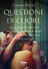 Questione di cuore by Carmen Bruni