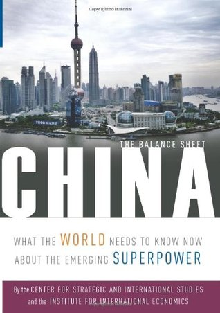 China: The Balance Sheet: What the World Needs to Know About the Emerging Superpower Book Cover