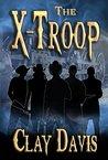 The X-Troop