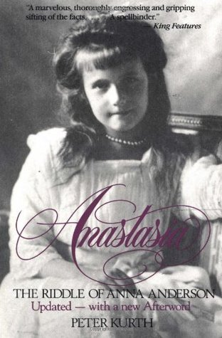Anastasia - The Riddle Of Anna Anderson, Updated with an new Afterword