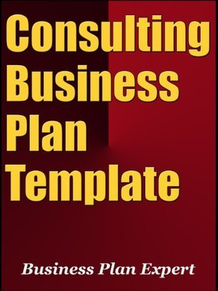 Consulting Business Plan Template (Including 10 Free Bonuses)
