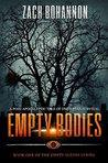 Empty Bodies by Zach Bohannon