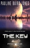 The Key: Part One (Project Enterprise, #1.1)