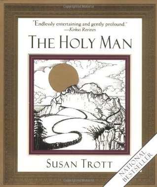 The Holy Man by Susan Trott
