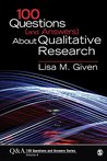 100 Questions (and Answers) About Qualitative Research