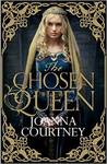 The Chosen Queen (Queens of Conquest #1)