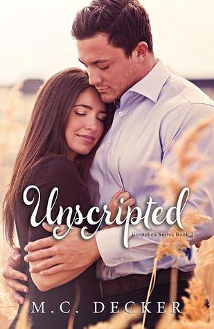 Unscripted (Unspoken, #2)
