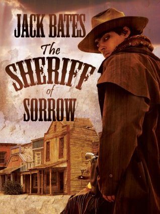 The Sheriff of Sorrow (#1)