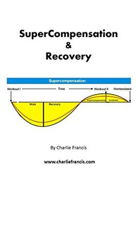 SuperCompensation & Recovery (Key Concepts Book 3)