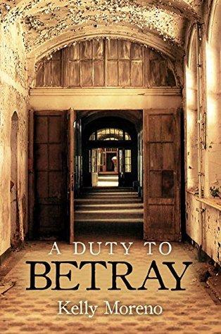 a-duty-to-betray