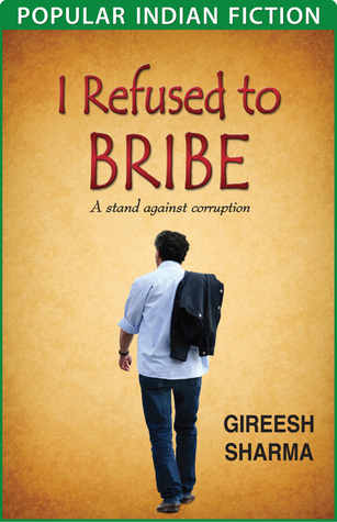 I Refused to Bribe