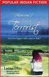 Mom and I Love a Terrorist