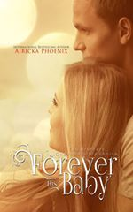 Forever His Baby (The Baby Saga, #1)