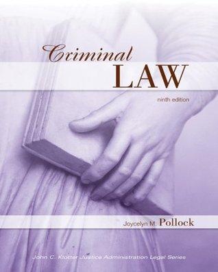 Criminal Law (John C. Klotter Justice Administration Legal Series)