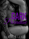 Dark Paradise (Condemned Angels MC, #4)