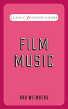 Classic FM Handy Guides: Film Music