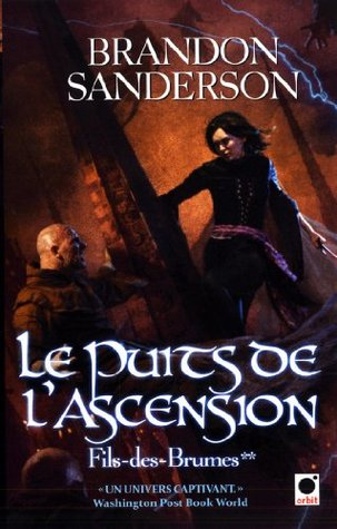 Le Puits de l'ascension (Fils-des-Brumes, #2)