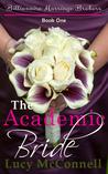 The Academic Bride (Billionaire Marriage Brokers, #1)