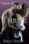 Thrive (Twisted, #3)