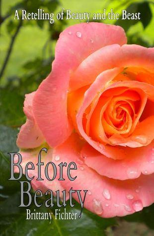 Before Beauty