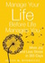 Manage Your Life Before Life Manages You by Alicia M. Rodriguez