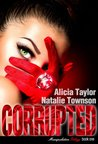 Corrupted (The Manipulation Trilogy, #1)