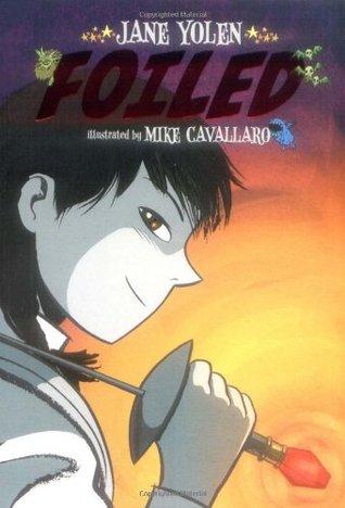 Foiled (Foiled, #1)