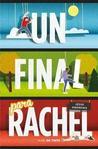 Un final para Rachel by Jesse Andrews