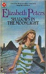 Shadows In The Moonlight by Elizabeth Peters