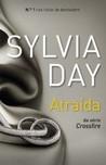 Atraída by Sylvia Day