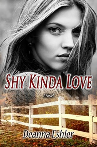 Shy Kinda Love by Deanna Eshler
