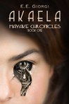 Akaela (Mayake Chronicles, #1)