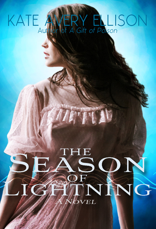The Season of Lightning (The Kingmakers' War, #3)