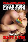 Matt & Tim (Guys Who Love Guys Book 1)