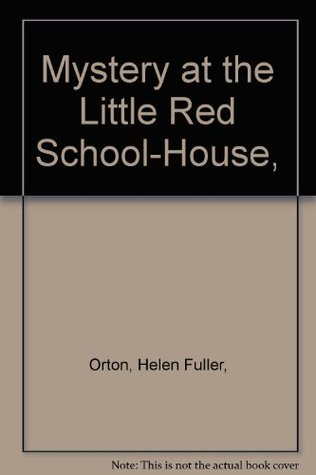 Mystery at the Little Red School-House