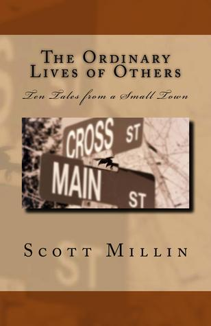 The Ordinary Lives of Others by Scott Millin