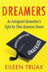 Dreamers: An Immi...